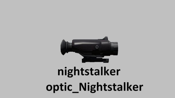 L'optique nightstalker.